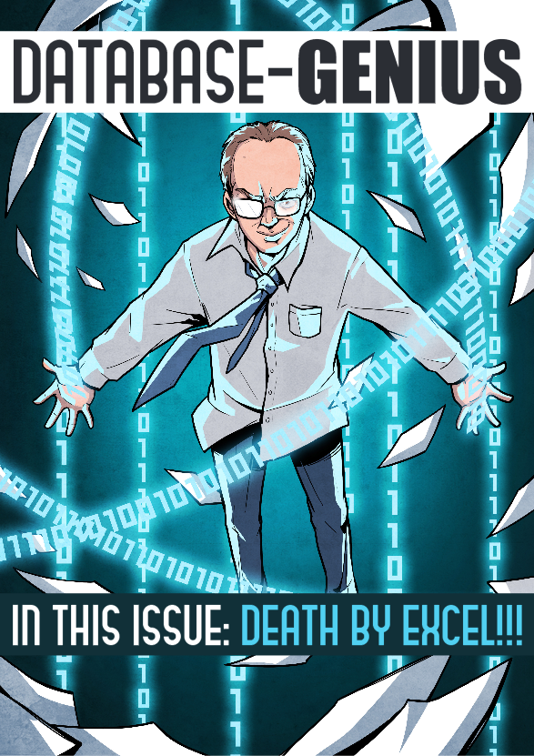 Cover of Database-Genius comic book series, issue #1: Death by Excel
