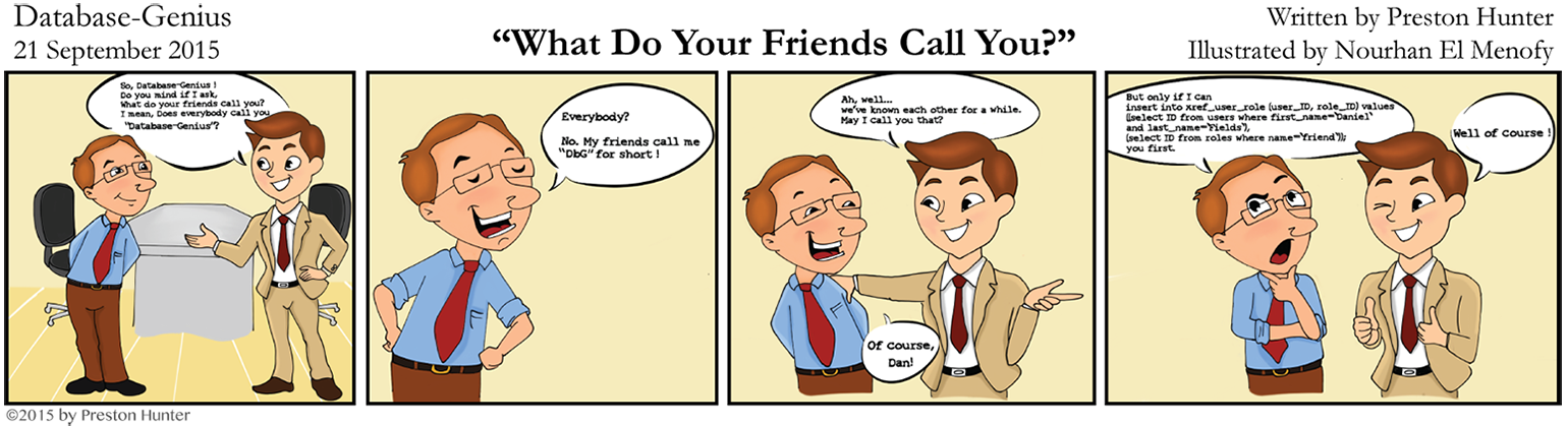 Preston Hunter: Database Genius (relational database cartoon): What Do Your Friends Call You?
